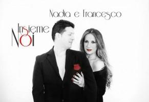 Insieme Noi il nuovo singolo di Nadia e Francesco