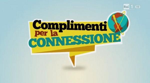 Complimenti per la connessione Raiuno 12 luglio 2017