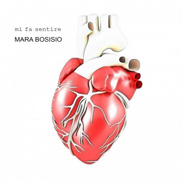 Mara Bosiso - Mi fa sentire
